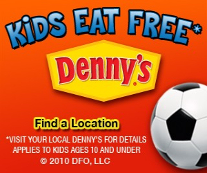 Kids Eat Free at Dennys