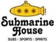 Submarine House Bar & Grill